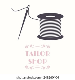 Thread spool and needle icon. Tailor shop and needlework symbol
