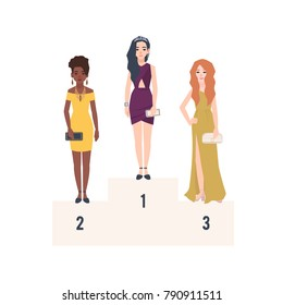 Three beautiful women wearing elegant evening dresses standing on podium for award. First, second and third places at beauty pageant or contest. Flat female cartoon characters. Vector illustration.