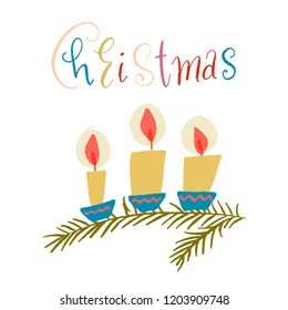 three candles in blue coasters stand on a fir branch. the word Christmas colorful letters with patterns