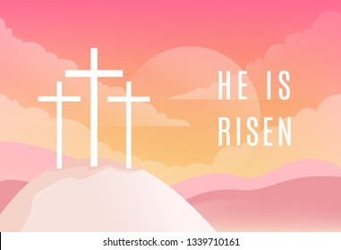 Three Crosses on Golgotha Mountain. Christian Easter Vector Illustration. He is Risen Sign