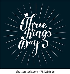 Three Kings Day Vector Lettering