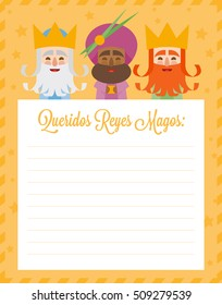 The three kings of orient. Funny vectorized letter. Dear wise men written in Spanish
