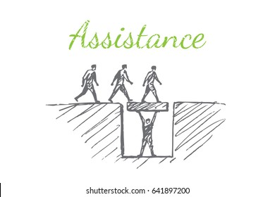The three men are moving forward. One man is holding a step. Vector business concept illustration. Hand drawn sketch. Lettering assistance.