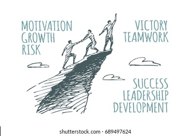 Three people climbed to the top. Vector business concept illustration. Flat hand drawn sketch. Lettering motivation, growth, risk, victory, teamwork, success, leadership, development.