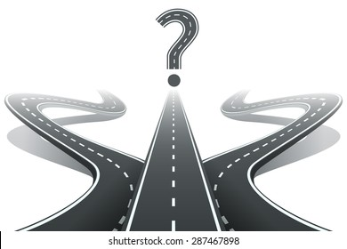 Three roads and question mark. Choosing the right path concept. Crossroad symbol, dilemma and choose, choice intersection way. Vector illustration