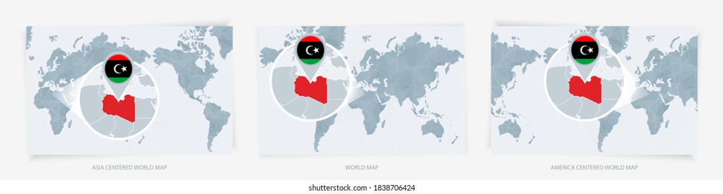 Three versions of the World Map with the enlarged map of Libya with flag. Europe, Asia, and America centered world maps.