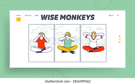 Three Wise Monkeys Landing Page Template. Women Characters Closing Eyes, Ears and Mouth Like Do Not See, Hear and Speak Evil Concept. Human Emotion and Body Language. Linear People Vector Illustration