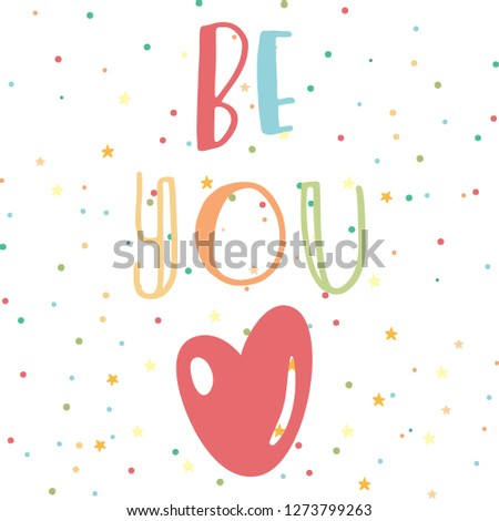 Three Word Quotes Be You Love Stock Vector Royalty Free 1273799263