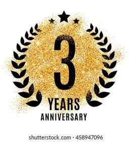 Three years anniversary symbol. Gold glitter icon celebration for flyer, poster, banner, web header. Golden sparkles event logo. Shine blur logotype.