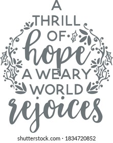 a thrill of hope a weary world rejoices logo sign inspirational quotes and motivational typography art lettering composition design