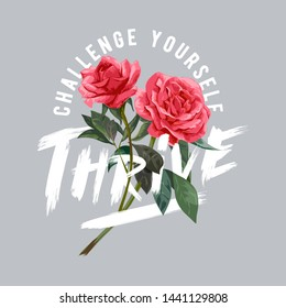thrive slogan brush stroke with red roses illustration