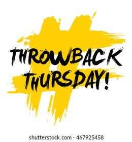 Throwback Thursday! (Brush Lettering Vector Illustration Design Template)