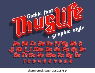 Thug Life - decorative modern font with graphic style. Trendy alphabet letters for logo, branding. Vector illustration