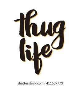 Thug Life hand written isolated in white background