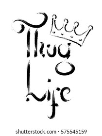 Thug life king for t-shirt print