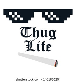 Thug life meme with glasses and cigarette. Vector illustration.