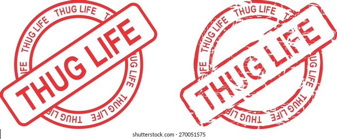 thug life  stamp sticker in vector format very easy to edit