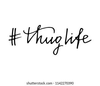 Thuglife internet hashtag handwritten text vector
