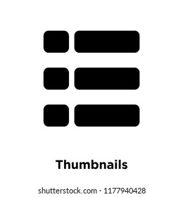 Thumbnails icon vector isolated on white background, logo concept of Thumbnails sign on transparent background, filled black symbol