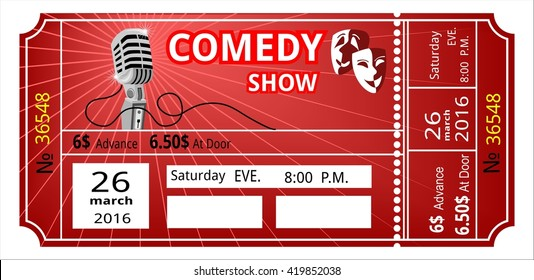 ticket, comedy, show, fun  concert invitation, show, coupon, pass admission entry entrance microphone performance comedian