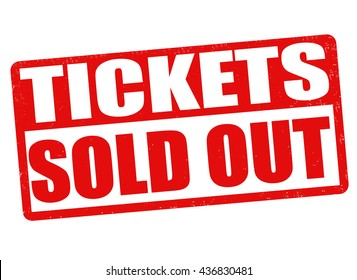 Tickets sold out grunge rubber stamp on white background, vector illustration