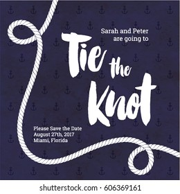 Tie The Knot Wedding Invitation. Nautical Card Design.