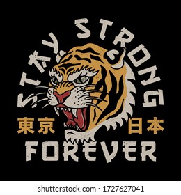 Tiger Head Illustration with Stay Strong Slogan and Japan and Tokyo Words with Japanese Letters Vector Artwork for Apparel and Other Uses