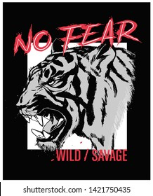 """Tiger vector illustration isolated with """"No Fear"""" slogan. For fashion and graphic design elements."""