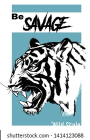 Tiger vector illustration isolated with savage slogan.