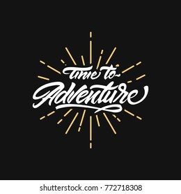 Time to adventure lettering logo. Hipster logo style. Vector illustration