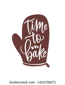 Time To Bake slogan or phrase handwritten with cursive calligraphic font on oven glove or mitt. Elegant lettering and tool for food preparation. Hand drawn monochrome decorative vector illustration.