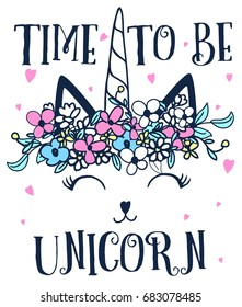 time to be unicorn with flower crown illustration vector.