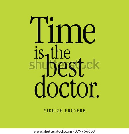 Time Best Doctor Yiddish Proverb Stock Vector Royalty Free Stunning Best Proverb With Picture