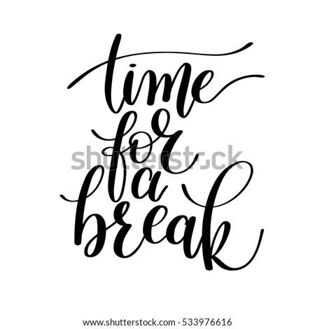 Time Break Vector Text Phrase Illustration Stock Vector Royalty