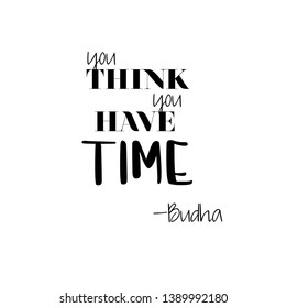 Time, Budha Spiritual quote, Vector Stamp T-shirt Design