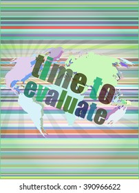 Time concept: words Time to evaluate on digital screen vector illustration