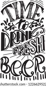 Time to drink fresh beer, hand drawn lettering. Template menu design for restaurant or pub, bar. Vector illustration