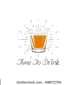 Time To Drink - Whisky Glass . Vector Illustration.Glass alcohol shot whiskey. Shot Whisky. Scotch burbon shot or brandy