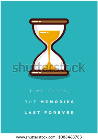 Time Flies Memories Last Forever Motivational Stock Vector Royalty