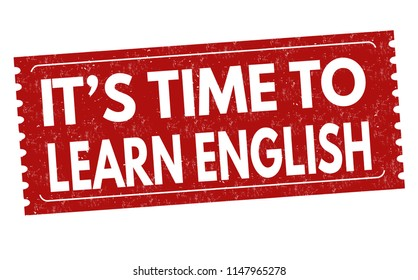 It's Time to Learn English sign or stamp on white background, vector illustration