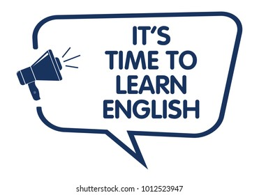 It Is Time To Learn English Speech Balloon