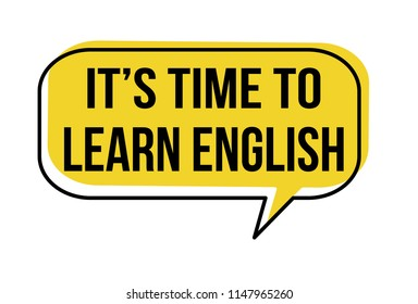 It's Time to Learn English speech bubble on white background, vector illustration