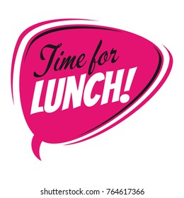 time for lunch retro speech bubble