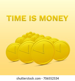 Time is Money. Many Coins on Background. Abstract Vector Illustration with Realistic Gold Coins with Clock hands.