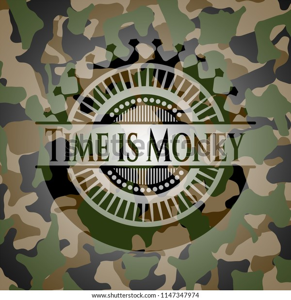 Time is Money on camo pattern