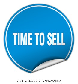 time to sell round blue sticker isolated on white