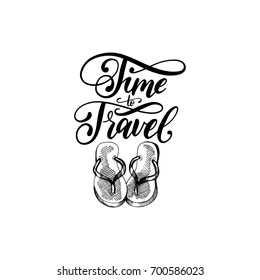 af7ff3d6ca3ab Time to Travel hand lettering poster. Vector travel label template with hand  drawn flip-