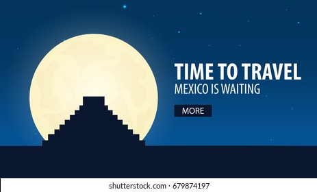 Time to travel. Travel to Mexico. Mexico is waiting. Vector illustration