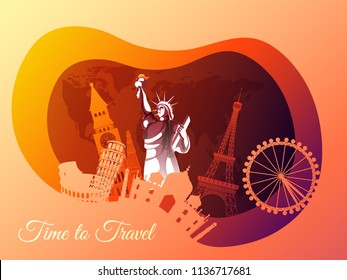 Time To Travel The World Monuments Concept Paper Art Design