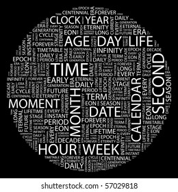 TIME. Word collage on black background. Illustration with different association terms.